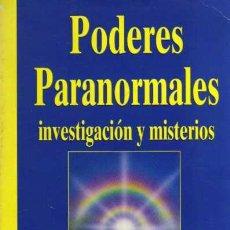 Libros de segunda mano: PODERES PARANORMALES - INVESTIGACIÓN Y MISTERIOS - BIBLIOTECA AÑO CERO 1993. Lote 28855951