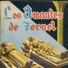 Libros de segunda mano: LOS AMANTES DE TERUEL (1963) EDICIÓN ILUSTRADA. Lote 28891916