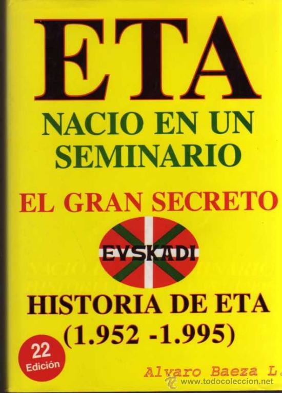 ETA NACIÓ EN UN SEMINARIO - ALVARO BAEZA - ABL PRESS ABL (Libros de Segunda Mano - Historia - Otros)