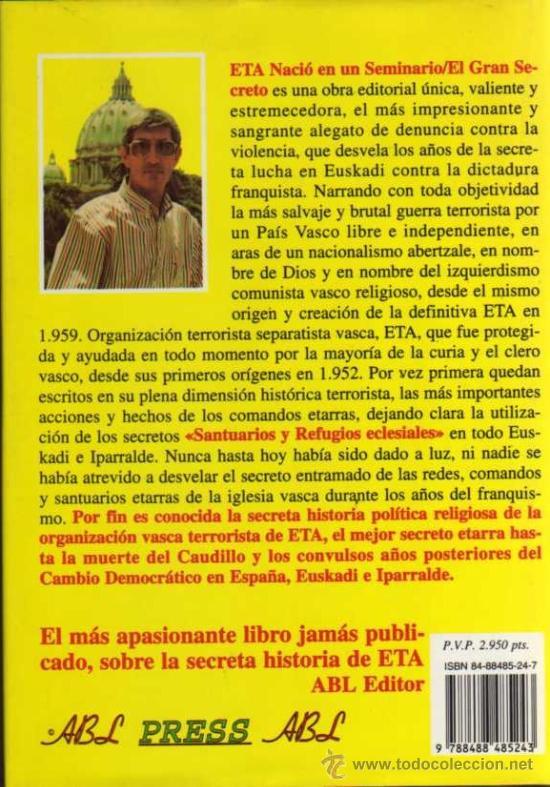 Libros de segunda mano: ETA NACIÓ EN UN SEMINARIO - ALVARO BAEZA - ABL PRESS ABL - Foto 2 - 28907688