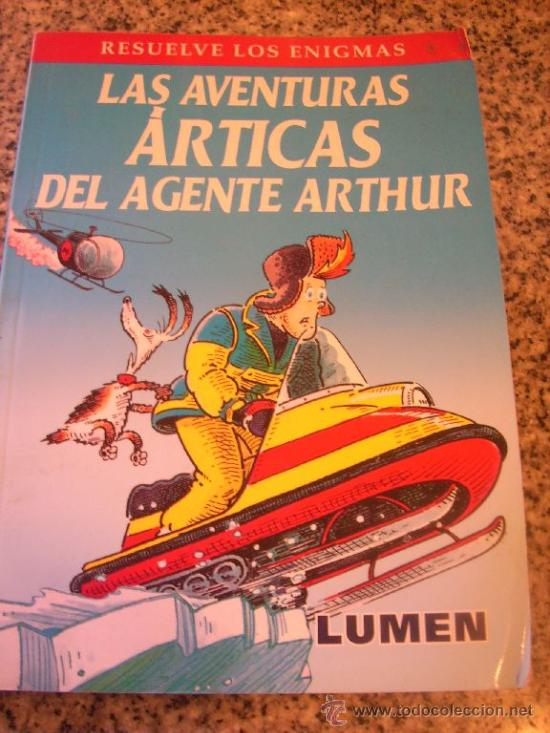 LAS AVENTURAS ARTICAS DEL AGENTE ARTHUR, POR MARTIN OLIVER - LUMEN - ARGENTINA - 2004 (Libros de Segunda Mano - Literatura Infantil y Juvenil - Otros)