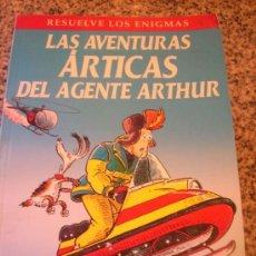 Libros de segunda mano: LAS AVENTURAS ARTICAS DEL AGENTE ARTHUR, POR MARTIN OLIVER - LUMEN - ARGENTINA - 2004. Lote 28907353