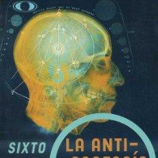 Libros de segunda mano: SIXTO PAZ WELLS : LA ANTIPROFECÍA (2002) CON DEDICATORIA MANUSCRITA DEL AUTOR. Lote 28958943