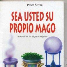 Libros de segunda mano: P. STONE : SEA USTED SU PROPIO MAGO A TRAVÉS DE LOS OBJETOS MÁGICOS (1995) . Lote 28959154