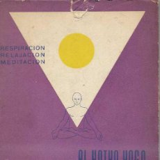 Libros de segunda mano: J. ÁLVAREZ LÓPEZ : EL HATHA YOGA Y LA CIENCIA MODERNA (1959) . Lote 28959258