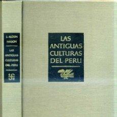 Libros de segunda mano: ALDEN MASON : LAS ANTIGUAS CULTURAS DEL PERÚ (1962) MUY ILUSTRADO. Lote 28972364