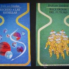 Libros de segunda mano: PACK ERICK VON DÄNIKEN. 2 LIBROS. REGRESO A LAS ESTRELLAS Y RECUERDOS DEL FUTURO. EXTRATERRESTRES. Lote 113164338
