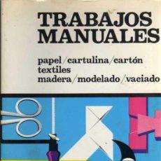 Libros de segunda mano: TRABAJOS MANUALES - CEAC - 1978. Lote 29003483