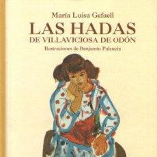 Libros de segunda mano: LAS HADAS DE VILLAVICIOSA DE ODÓN - MARÍA LUISA GEFAELL - EDITORIAL ANAYA - 1ª EDICIÓN - ABRIL 2004. Lote 29008074