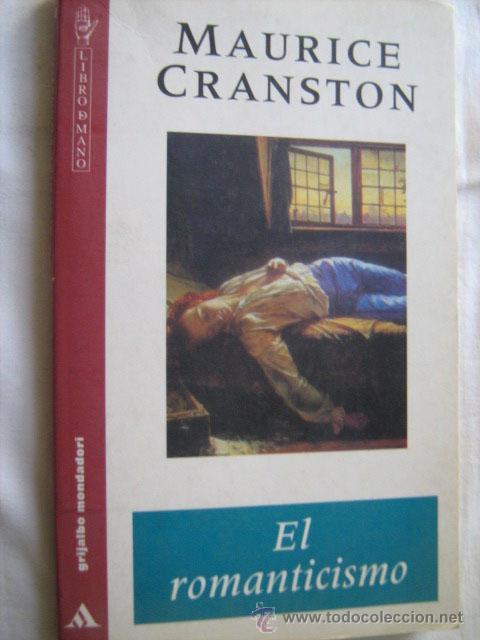 EL ROMANTICISMO. CRANSTON, MAURICE. 1997 (Libros de Segunda Mano - Historia - Otros)