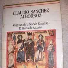 Libros de segunda mano: ORIGENES DE LA NACION ESPAÑOLA. EL REINO DE ASTURIAS DE CLAUDIO SANCHEZ ALBORNOZ - CG4. Lote 29044264