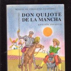 Libros de segunda mano: DON QUIJOTE DE LA MANCHA, EDICION INFANTIL - EDITA : EDITORIAL ESCUELA ESPAÑOLA. Lote 29054658