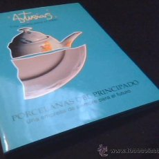 Libros de segunda mano: ASTURIAS. UNA VAJILLA PARA EL 2000. PORCELANAS DEL PRINCIPADO.. Lote 29060949