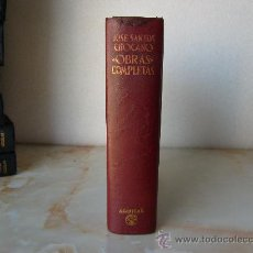 Libros de segunda mano: JOSÉ SANTOS CHOCANO - OBRAS COMPLETAS - AGUILAR - OBRAS ETERNAS - 1° EDICIÓN.. Lote 52859419