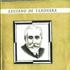 Libros de segunda mano: LUCIANO DE TAXONERA : ANTONIO MAURA (1944). Lote 29171648