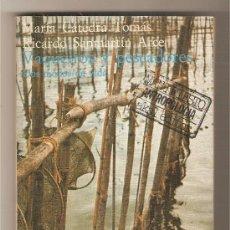 Libros de segunda mano: VAQUEIROS Y PESCADORES, DOS MODOS DE VIDA .- MARÍA CÁTEDRA TOMÁS / RICARDO SANMARTÍN ARCE. Lote 176749742
