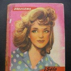 Libros de segunda mano: DAZOLEMA - SÓLO DORRY - EXCLUSIVAS FERMA - Nº 44. Lote 29238236