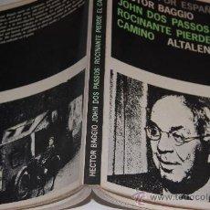 Libros de segunda mano: JOHN DOS PASSOS: ROCINANTE PIERDE EL CAMINO. HECTOR BAGGIO RM30297. Lote 29244291
