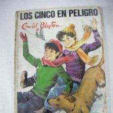 Libros de segunda mano: LOS CINCO EN PELIGRO DE ENID BLYTON - CG5. Lote 29296304