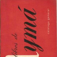 Libros de segunda mano: LOS LIBROS DE AYMÁ – CATÁLOGO GENERAL – 1958. Lote 29299905