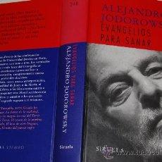 Libros de segunda mano: EVANGELIOS PARA SANAR. ALEJANDRO JODOROWSKY RM55227. Lote 29309508