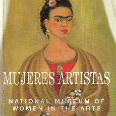 Libros de segunda mano: MUJERES ARTISTAS / PINTORAS , ESCULTORAS , FOTÓGRAFAS...* KAHLO , DELANUY , CAUDEL , BOURGEOIS .... Lote 29323215