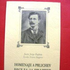 Libros de segunda mano: HOMENAJE A PRLICHEV - JUSTO JORGE PADRÓN - DEDICATORIA DEL AUTOR. Lote 29347235