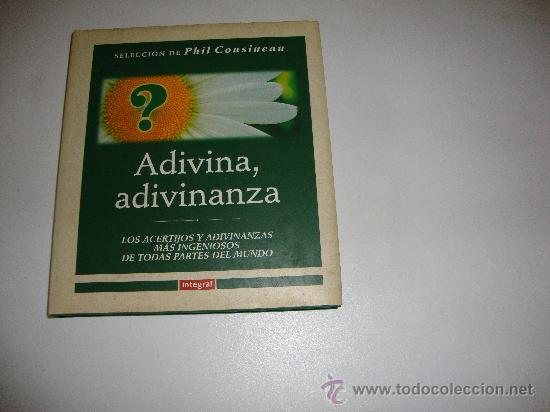 ADIVINA ,ADIVINANZA SELECCION DE PHIL COUSINEAU (Libros de Segunda Mano - Literatura Infantil y Juvenil - Otros)