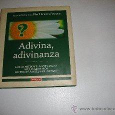 Libros de segunda mano: ADIVINA ,ADIVINANZA SELECCION DE PHIL COUSINEAU. Lote 29374102