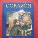 Libros de segunda mano: CORAZÓN - EDMUNDO DE AMICIS - VERSIÓN ÍNTEGRA - ED. GAVIOTA.. Lote 52861050