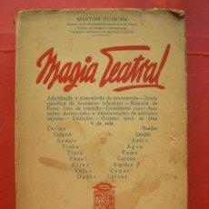 Libros de segunda mano: MAGIA TEATRAL - MARTINS OLIVEIRA - 1940 - ESTÁ EN PORTUGUÉS. Lote 178718286