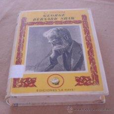 Libros de segunda mano: GEORGE BERNARD SHAW, POR G.K. CHESTERTON, . Lote 29547715