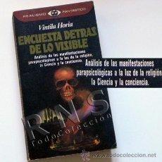 Libros de segunda mano: ENCUESTA DETRÁS DE LO VISIBLE - LIBRO ESOTERISMO PARAPSICOLOGÍA MISTERIO BÉLMEZ PSICOFONÍAS ETC. Lote 29460229