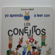 Libros de segunda mano: YO APRENDO A LEER CON LOS CONEJITOS - FANNY JOLY ILUSTRACIONES JEAN NOEL ROCHUT- LAROUSSE / INFANTIL. Lote 29485262