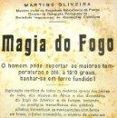 Libros de segunda mano: MAGIA DO FOGO - MARTINS OLIVEIRA - 1942 - MAGIA - ESTÁ EN PORTUGUÉS. Lote 159406337
