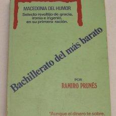 Libros de segunda mano: BACHILLERATO DEL MÁS BARATO - MACEDONIA DEL HUMOR - RAMIRO PRUNÉS - TEMA CHISTES - 1970. Lote 29512883