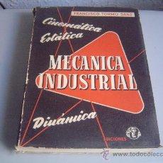 Libros de segunda mano: LIBRO MECANICA INDUSTRIAL. FRANCISCO TORMO SANZ.. Lote 29530821