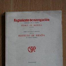 Libros de segunda mano: REGIMIENTO DE NAVEGACIÓN COMPUESTO POR EL MAESTRO PEDRO DE MEDINA (1563). TRANSCRIPCIÓN.. Lote 286809803