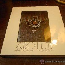 Libros de segunda mano: ALBERTO SCHOMMER, ZERO HUTS, 1983. Lote 29536319