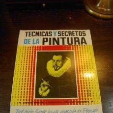 Libros de segunda mano: TECNICAS Y SECRETOS DE LA PINTURA, J.BONTRE, LEDA, 1989. Lote 29536350