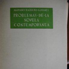 Libros de segunda mano - PROBLEMAS DE LA NOVELA CONTEMPORANEA.MARIANO BAQUERO GOYANES.40 PG.1951 - 29537600