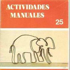Libros de segunda mano: ACTIVIDADES MANUALES 25 - FIGURAS DE ALAMBRE II. Lote 29595631