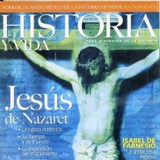 Libros de segunda mano: HISTORIA Y VIDA Nº 415 : JESÚS DE NAZARET. Lote 29640474
