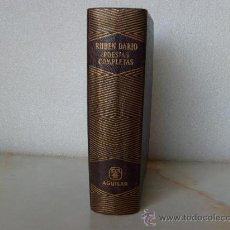 Libros de segunda mano: RUBÉN DARÍO - POESIAS COMPLETAS - ED. AGUILAR - COL JOYA.. Lote 29642335
