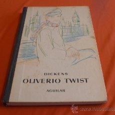 Libros de segunda mano: OLIVERIO TWIST, AGUILAR 1964. Lote 29668482