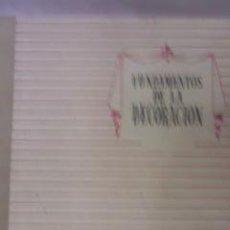 Libros de segunda mano: FUNDAMENTOS DE LA DECORACIÓN.1959. Lote 29704659
