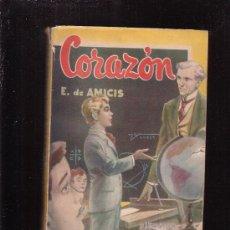 Libros de segunda mano: CORAZON /POR: EDMUNDO DE AMICIS -EDITA : DIFUSION ARGENTINA 1951. Lote 29789622