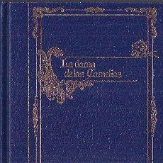 Libros de segunda mano: LA DAMA DE LAS CAMELIAS ALEJANDRO DUMAS ( HIJO ) CLUB INTERNACIONAL DE LIBRO 1993 NOVELA ROMÁNTICA. Lote 29806533