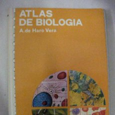 Libros de segunda mano: ATLAS DE BIOLOGIA DE HARO VERA. Lote 29807170