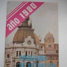 Libros de segunda mano: PROGRAMA DE ACTUACIÓN AYUNTAMIENTO DE CARTAGENA 1980. Lote 29836270